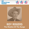 Roy Rogers - The Rhythm Of The Range