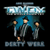 Ant Banks - Ant Banks Presents TWDY Derty Werk (Explicit)