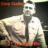 Dave Dudley - 21 Truckin' Hits