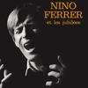 Nino Ferrer - Nino Ferrer Et Les Jubilés (Les EP 1962 - 1966)
