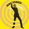 Nino Ferrer - Les EP 1969 - 1970