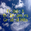 Freddie & The Dreamers - Freddie & the Dreamers Greatest Hits