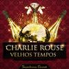 Charlie Rouse - Velhos Tempos