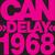 - Delay 1968