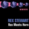 Rex Stewart - Rex Meets Horn