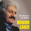 Bruno Lauzi - In mezzo al mare