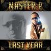 Master P - Last Year - Single