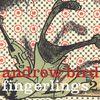 Andrew Bird - Fingerlings 2