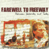 Farewell To Freeway - Between Yesterday and Today