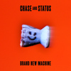 Chase & Status - Brand New Machine (Explicit)