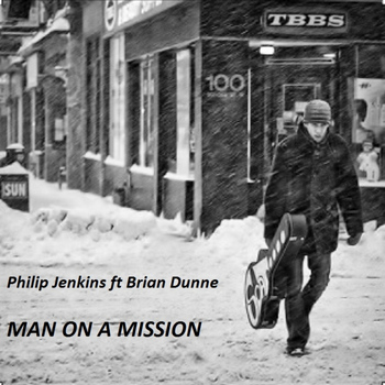 Philip Jenkins feat. Brian Dunne - Man On A Mission