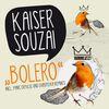 Kaiser Souzai - Bolero