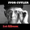 Ivor Cutler - 1st Album