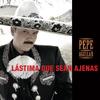 Pepe Aguilar - Lástima Que Sean Ajenas (Deluxe Edition)