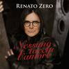 Renato Zero - Nessuno Tocchi L'Amore