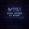 Dave Spoon - At Night (The Anniversary Remixes)
