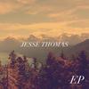 Jesse Thomas - EP
