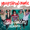 Youngblood Hawke - Stars (Hold On) (Remixes)
