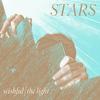 Stars - Wishful/The Light