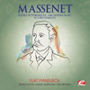 "Jules Massenet - Massenet: Suite No. 4 for Orchestra, ""Scenes Pittoresques"" (Digitally Remastered)"