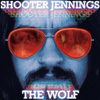 Shooter Jennings - The Wolf