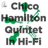 Chico Hamilton Quintet - In Hi-Fi