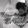 Fito Paez - Dreaming Rosario
