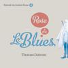 Thomas Dutronc - Le blues du rose