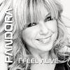 Pandora -  I Feel Alive