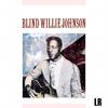 Blind Willie Johnson - Blind Willie Johnson