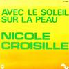 Nicole Croisille - Avec le soleil sur la peau - Single