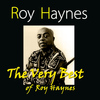 Roy Haynes - The Very Best of Roy Haynes