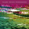 VILLAGERS - The Waves (Psychemagik Remix)