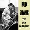 Bud Shank - The Jazz Collection