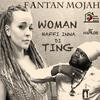Fantan Mojah - Woman Haffi Inna Di Ting - Single