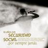 Seguridad Social - Por Siempre Jamás - 30 Años