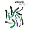 Ducktails - Wish Hotel
