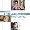 Bruno Coulais - Le cinéma de Benoît Jacquot (Bandes originales des films)