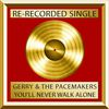 Gerry & The Pacemakers - You'll Never Walk Alone (Single)