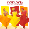 India.Arie - Just Do You (Remixes)