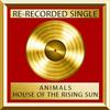Animals - House Of The Rising Sun (Single)