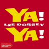 Lee Dorsey - Ya Ya (Original Album Plus Bonus Tracks)