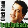 Cheb Hasni - Ses plus grands succès, Vol. 1