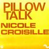 Nicole Croisille - Pillow Talk - Single