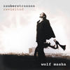 Wolf Maahn - Zauberstrassen - Revisited