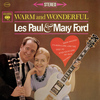 Les Paul & Mary Ford - Warm and Wonderful