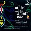 Ludovico Einaudi - La notte della Taranta 2010