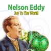 Nelson Eddy - Joy To The World