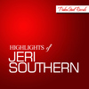 Jeri Southern - Highlights of Jeri Southern