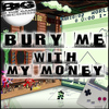 CultureClashed - Bury Me With My Money